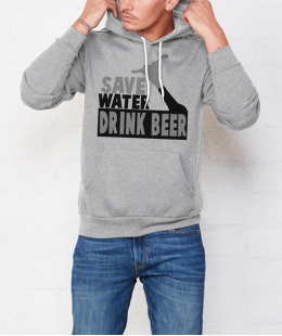 I PREFER BEER TO WATER!