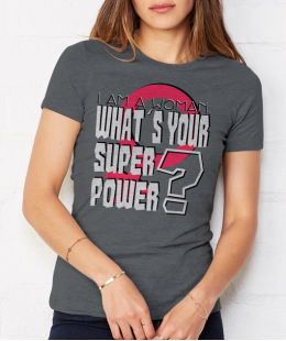 Woman is a Superpower!